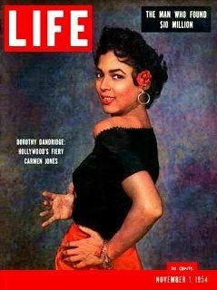 Dorothy Dandridge as Carmen Jones on the cover of LIFE MAGAZINE